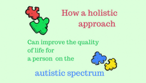 holistic approach autistic spectrum chester
